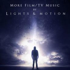 More Film/TV Music mp3 Album by Lights & Motion