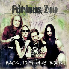 Back To Blues Rock mp3 Album by Furious Zoo
