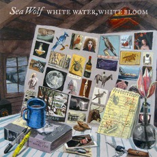 White Water, White Bloom mp3 Album by Sea Wolf