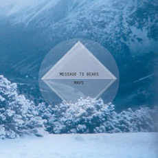 Maps mp3 Album by Message To Bears