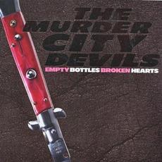 Empty Bottles, Broken Hearts by The Murder City Devils