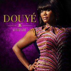 So Much Love mp3 Album by Douyé