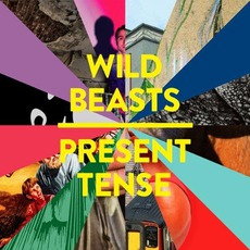 Present Tense mp3 Album by Wild Beasts