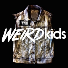 Weird Kids mp3 Album by We Are The In Crowd