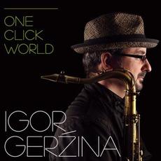 One Click World mp3 Album by Igor Geržina