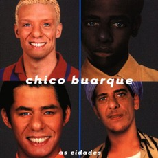 As Cidades mp3 Album by Chico Buarque