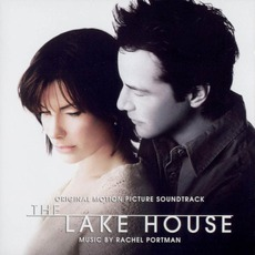 The Lake House mp3 Soundtrack by Various Artists