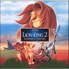 The Lion King 2: Simba's Pride mp3 Soundtrack by Various Artists