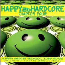 Happy 2b Hardcore: Chapter Four by Various Artists