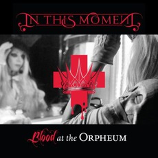 Blood At The Orpheum mp3 Live by In This Moment