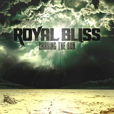 Chasing The Sun mp3 Album by Royal Bliss