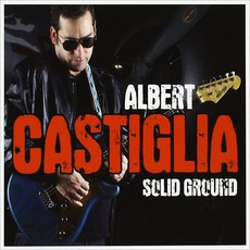 Solid Ground mp3 Album by Albert Castiglia