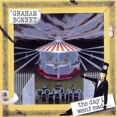 The Day I Went Mad... mp3 Album by Graham Bonnet