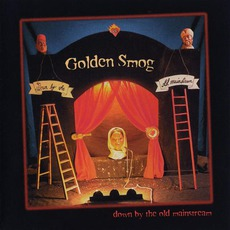Down By The Old Mainstream mp3 Album by Golden Smog