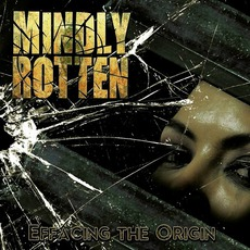 Effacing The Origin mp3 Album by Mindly Rotten