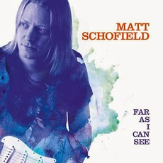 Far As I Can See mp3 Album by Matt Schofield