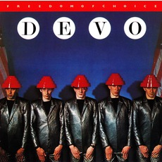 Freedom Of Choice (Remastered) mp3 Album by Devo