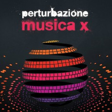 Musica X mp3 Album by Perturbazione