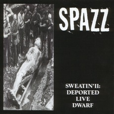 Sweatin' II: Deported Live Dwarf