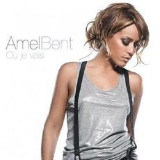 Où Je Vais mp3 Album by Amel Bent