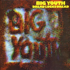 Dreadlocks Dread mp3 Album by Big Youth