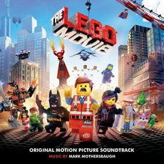 The Lego Movie: Original Motion Picture Soundtrack mp3 Soundtrack by Various Artists