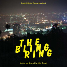 The Bling Ring: Original Motion Picture Soundtrack mp3 Soundtrack by Various Artists