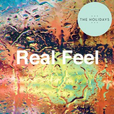 Real Feel mp3 Album by The Holidays