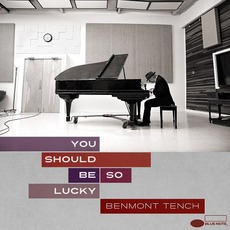 You Should Be So Lucky mp3 Album by Benmont Tench