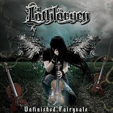 Unfinished Fairytale by Lothlöryen