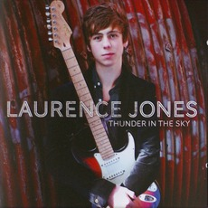 Thunder In The Sky mp3 Album by Laurence Jones
