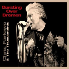 Bursting Over Bremen: Live Bremen 1985