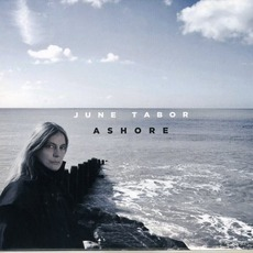 Ashore by June Tabor