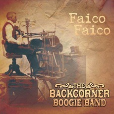 Faico Faico mp3 Album by The Backcorner Boogie Band