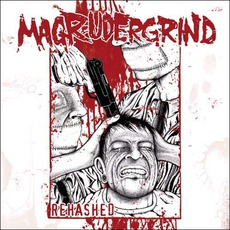 Rehashed mp3 Album by Magrudergrind