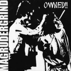 Owned mp3 Album by Magrudergrind