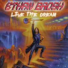Live The Dream mp3 Album by Ethan Brosh