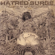 Human Overdose by Hatred Surge