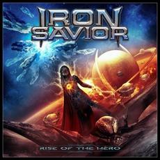Rise Of The Hero mp3 Album by Iron Savior