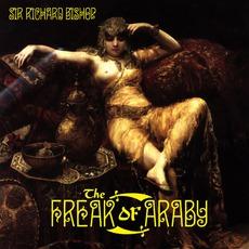 The Freak Of Araby by Sir Richard Bishop