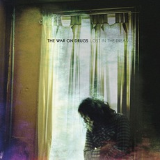 Lost In The Dream mp3 Album by The War On Drugs