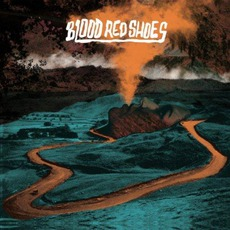 Blood Red Shoes (Deluxe Edition)