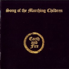 Song Of The Marching Children (Remastered) mp3 Album by Earth And Fire