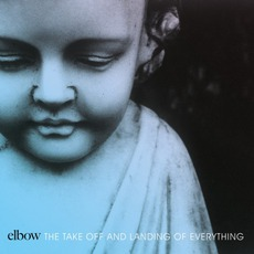 The Take Off And Landing Of Everything mp3 Album by Elbow