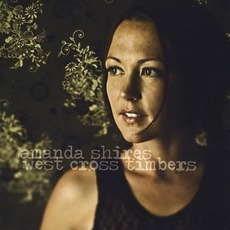West Cross Timbers mp3 Album by Amanda Shires