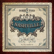 A Day In Nashville mp3 Album by Robben Ford