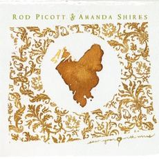 Sew Your Heart With Wires mp3 Album by Rod Picott & Amanda Shires