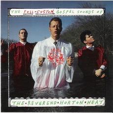 The Full-Custom Gospel Sounds Of The Reverend Horton Heat mp3 Album by Reverend Horton Heat