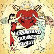Revival mp3 Album by Reverend Horton Heat