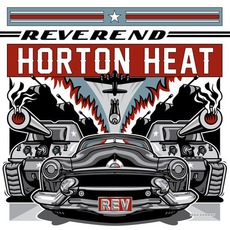 REV mp3 Album by Reverend Horton Heat